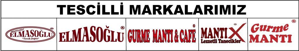 GURME MANTI,GURME MANTI CAFE,ELMASOĞLU MANTI TESCİLLİ MARKALARIMIZ